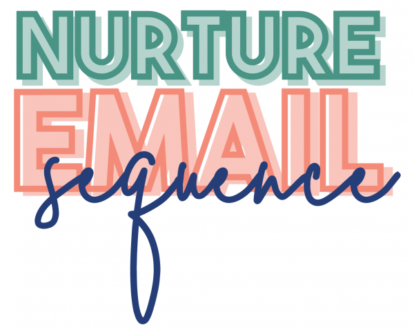 Nurture Email Sequence