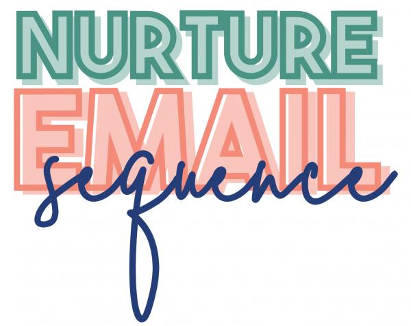 Nurture Email Sequence