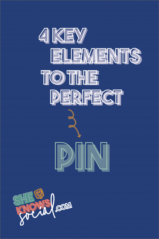4 Key Elements to a Pinterest Pin